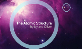 The Atomic Structure