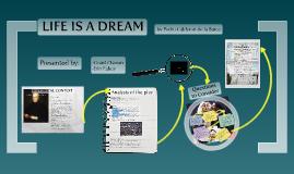 Copy of Life's a Dream
