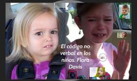 El código o verbal en los niños. Flora Davis