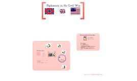 Diplomacy in the Civil