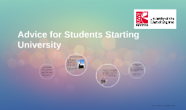 Copy of Advice for Students Starting University
