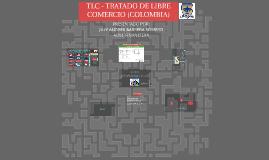 TRATADO DE LIBRE COMERCIO (COLOMBIA)