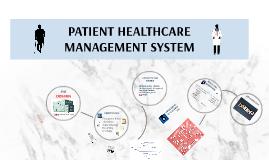 PATIENT HEALTHCARE MANAGEMENT SYSTEM