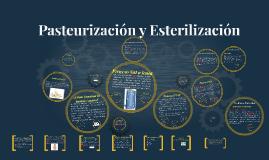 Pasteurización y Esterilización