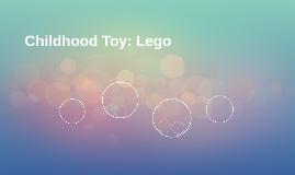 Childhood Toy: Lego
