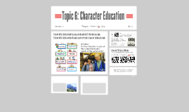 Copy of Topic 6: Character Education