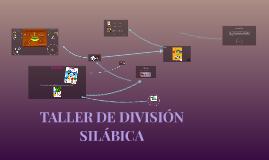 TALLER DE DIVISIÓN SILÁBICA