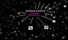 Del átomo al universo