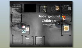 Underground Children