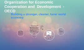 Copy of Organization for Economic Development  -  OECD