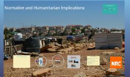 Normative and Humanitarian Implications