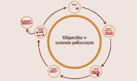 Oligarchia w systemie poliycznym 2CTZ