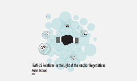 Iran-US relations in the light of the nuclear negotiations