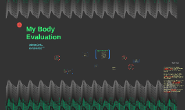 My Body Evaluation