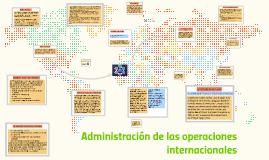 Administración de las operaciones internacionales