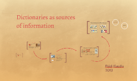 Dictionaries as sources of information