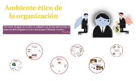 Ambiente ético de la organización