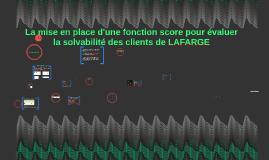 Copy of La mise en place d'une fonction score pour évaluer la solvab