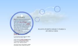 PLANTA PURIFICADORA Y FABRICA DE HIELO VIDA