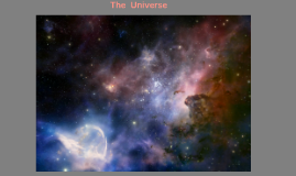 Copy of The  Universe