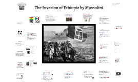 The Invasion of Ethiopia by Mussolini