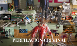 Copy of PERFILACIÓN CRIMINAL