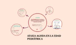 ATAXIA AGUDA EN LA EDAD PEDIÁTRICA