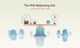 The PhD Balancing Act