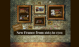 New France from 1663 to 1701