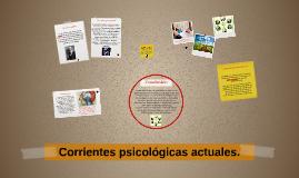 Copy of Corrientes psicologicas actuales