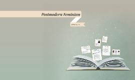 Postmodern Feminism