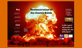Demonstration of the Atomic Bomb