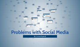 Problems with Social Media