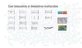Los tsunamis y desastres naturales