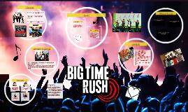 Copy of Big  Time Rush