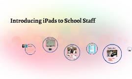 Introducing iPads to School Staff