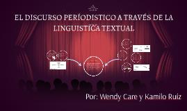 EL DISCURSO PERÍODISTICO A TRAVÉS DE LA LINGUISTICA TEXTUAL