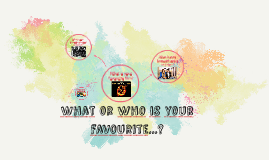 What is your favourite...?