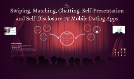 Swiping, Matching, Chatting. Self-Presentation and Self-Disc