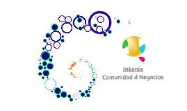 Copy of Inkania Comunidad de Negocios