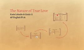 The Nature of True Love