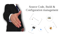 Copy of Source Code-, Build- and Configuration Management