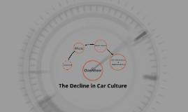 The Decline in Car Culture
