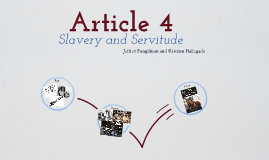 Article 4 Slavery