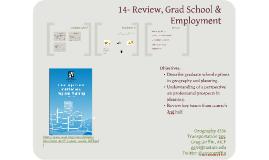 04-23-Review, Grad School & Employment