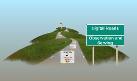 Digital Roads - Observation and Serving