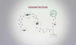 ECRANS TACTILES