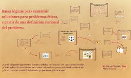 Bases lógicas para construir soluciones bioéticas