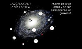 LAS GALAXIAS Y