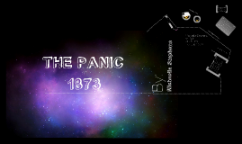 Copy of The Panic of 1873